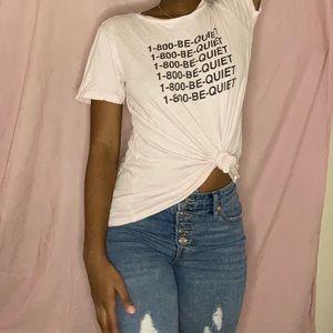 1-800- be quiet shirt